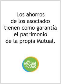 Los ahorros de los asociados tienen como garantía el patrimonio de la propia Mutual.